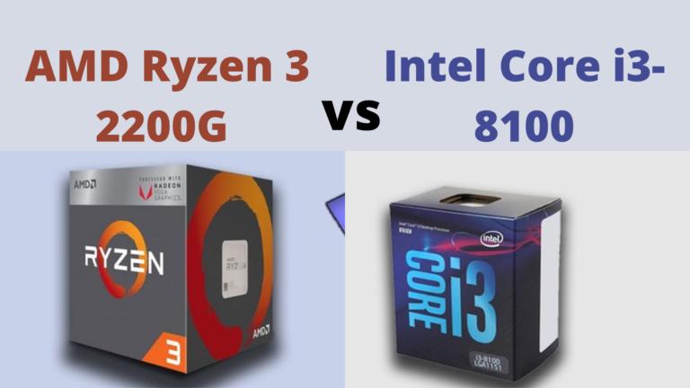 AMD Ryzen 3 2200G vs Intel Core i3-8100: Which is best to buy?