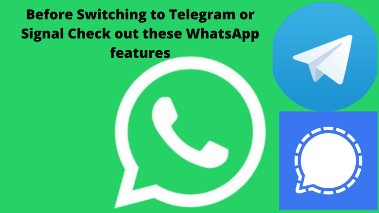 Before Switching to Telegram or Signal Check out these WhatsApp features