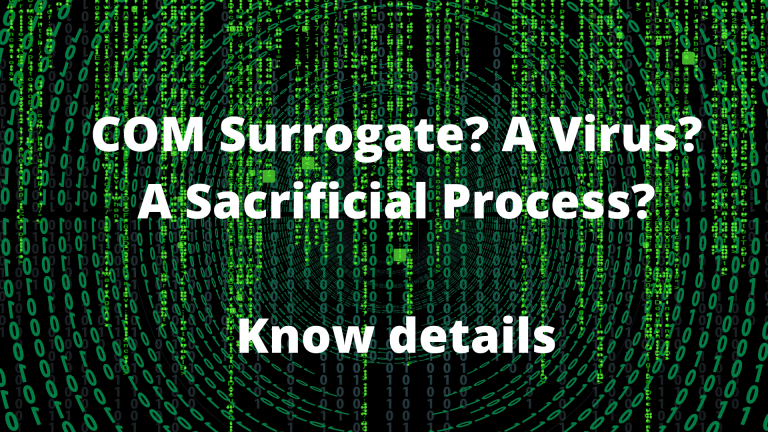 What is COM Surrogate in Windows 10 and How to fix it?