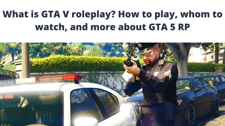 What is GTA V roleplay? How to play, who to watch and more about GTA V RP