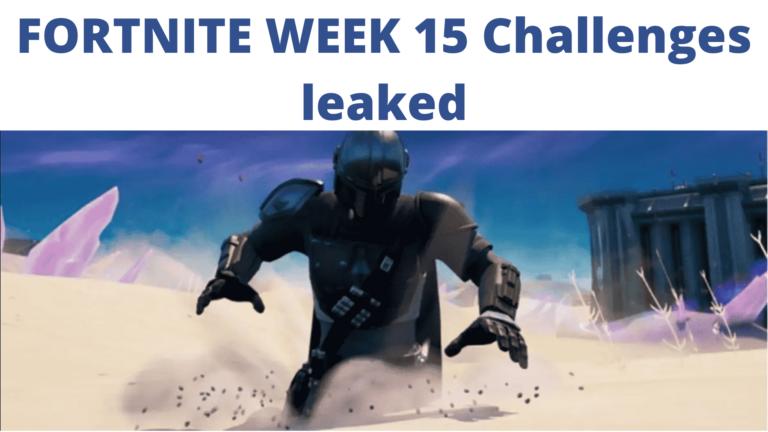 Fortnite Challenges leaked: Week 15 Latest Leaks