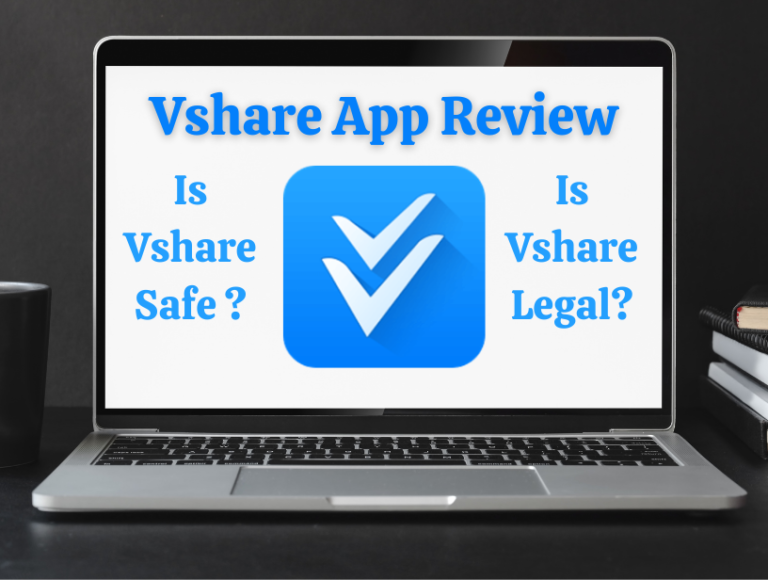 Is Vshare Safe and Legal – Vshare App Review