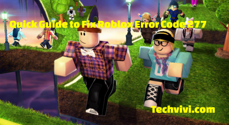 How to Fix Roblox Error Code 277 (Quick Guide)