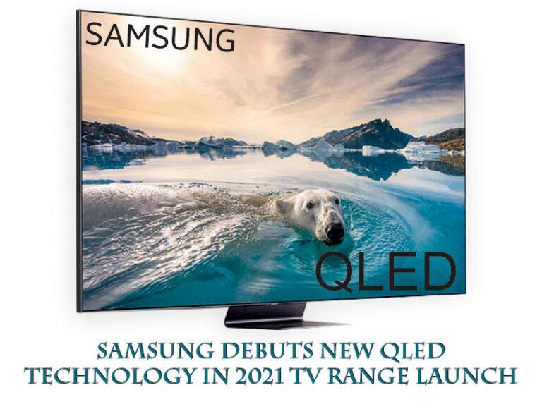 Samsung debuts new neo QLED TV in 2021: TV range launch