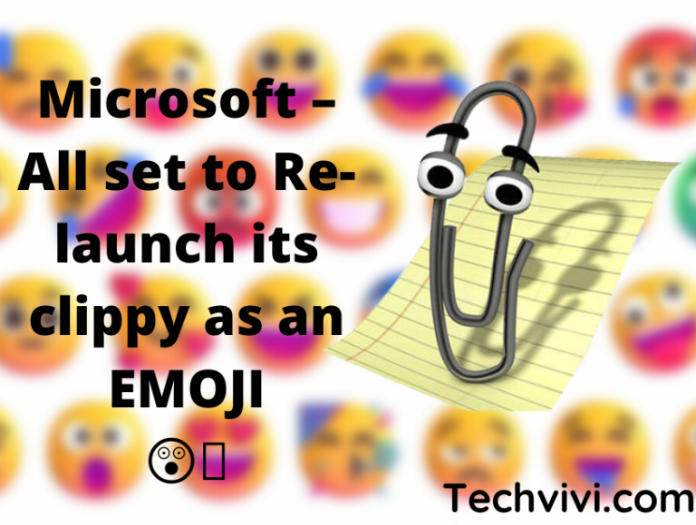 Microsoft  Clippy – All set to Re-launch clippy – talk about Emoji fever