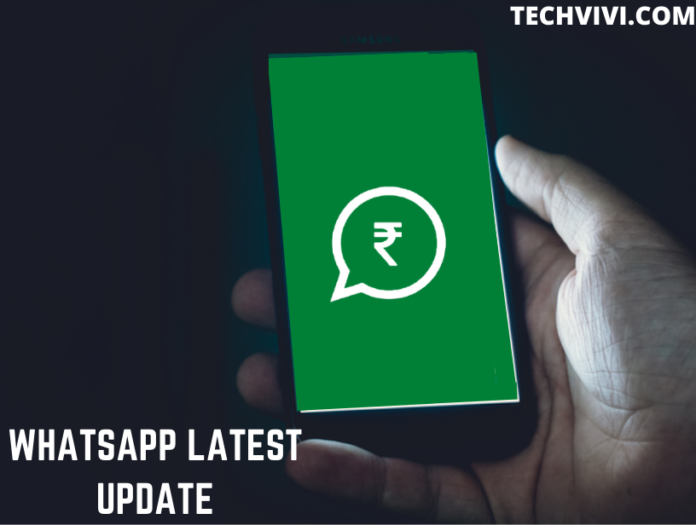 WhatsApp latest update- Techvivi.com