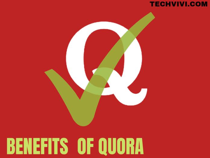 Benefits of Quora - Techvivi.com