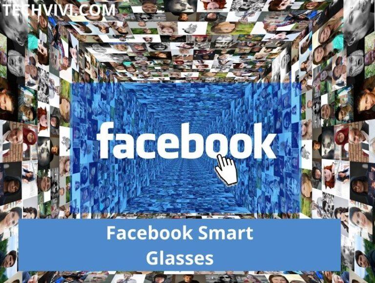 Facebook smart glasses -Facebook ray-ban first smart glasses