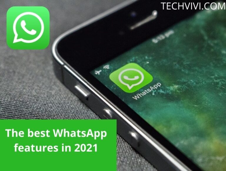 The best WhatsApp features in 2021