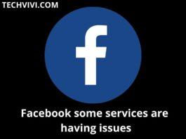 Facebook some services